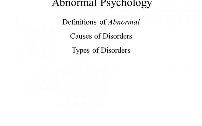 Abnormal Psychology Definitions of Abnormal Causes of Disorders