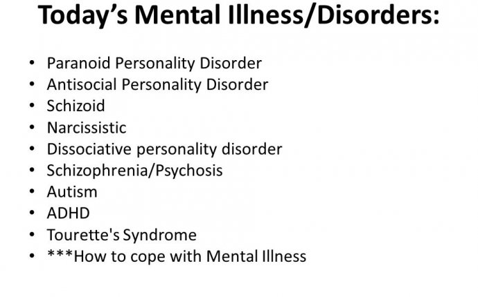 Day 4 – Personality and Delusional Disorders. Today s Mental