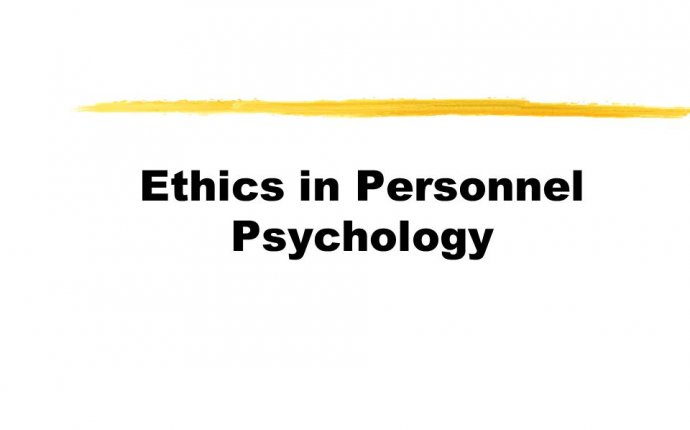 Ethics in Personnel Psychology. How do we define professional
