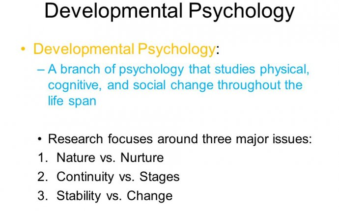 Three major Concerns of Developmental Psychology